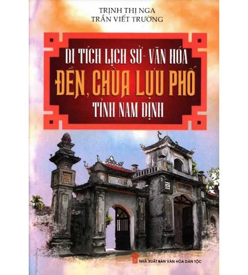 Di tích lịch sử - văn hóa đền, chùa Lựu Phố - tỉnh Nam Định
