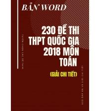 [WORD] 230 đề thi THPT quốc gia 2018 môn Toán (Kèm giải chi tiết)