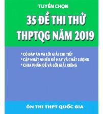 35 đề thi thử THPT Quốc gia môn Toán năm 2019 (Có Lời Giải Chi Tiết)