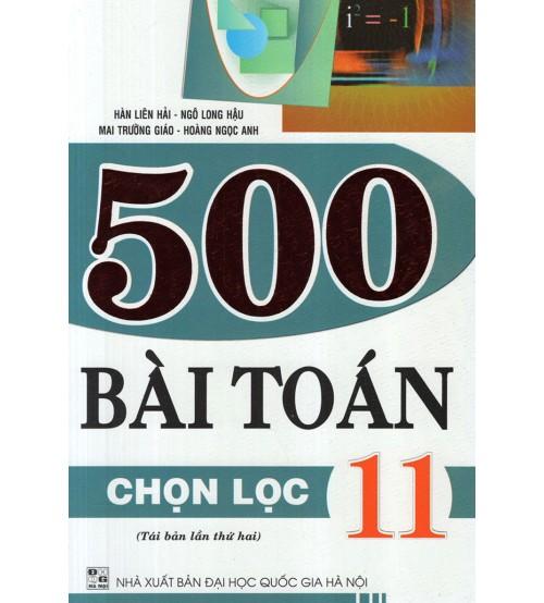 500 Bài Toán Chọn Lọc 11 - Ngô Long Hậu