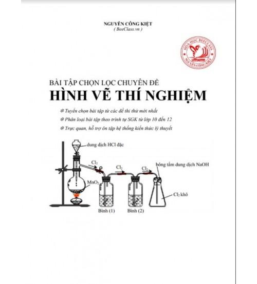 Bài tập hóa học chọn lọc chuyên đề hình vẽ thí nghiệm lớp 10,11,12