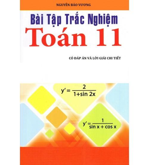 Bài tập trắc nghiệm toán 11 (có đáp án) - Nguyễn Bảo Vương