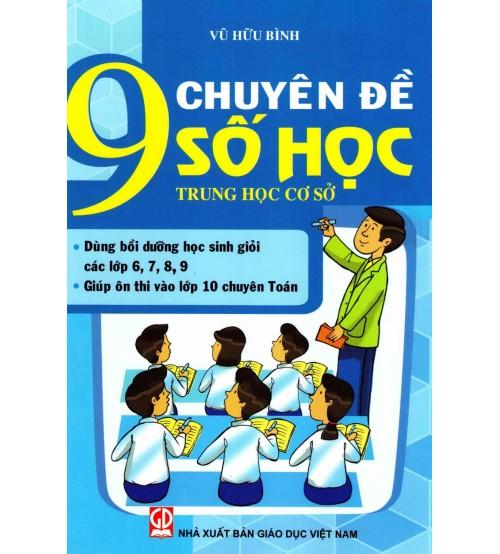 9 Chuyên đề Số Học Trung học cơ sở  - Vũ Hữu Bình