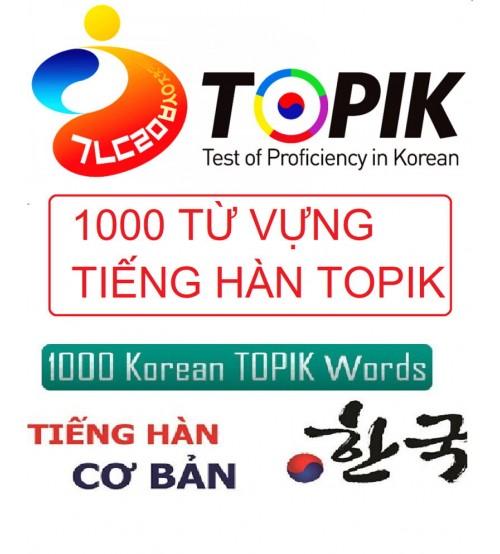 1000 từ vựng tiếng hàn luyện thi Topik