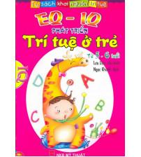 Eq-iq phát triển trí tuệ ở trẻ từ 5-6 tuổi