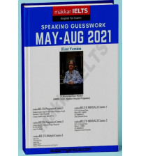 IELTS Speaking Guesswork. May - August 2021 Final Version