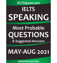 IELTS speaking most probable questions suggested answers 2021