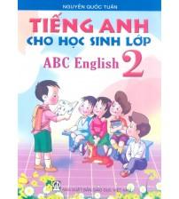 Tiếng anh cho học sinh lớp 2 (ABC English 2)