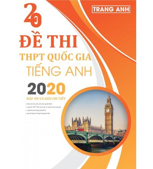 20 đề thi thử THPT Quốc Gia môn tiếng anh 2020 - Trang Anh