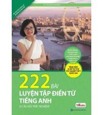 222 Bài Luyện Tập Điền Từ Tiếng Anh - Cô Mai Phương