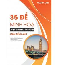 35 Đề Minh họa Luyện thi THPT Quốc gia 2020 - Cô Trang Anh