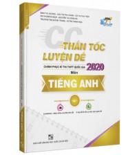 Thần tốc luyện đề thi THPT quốc gia 2020 môn Tiếng Anh