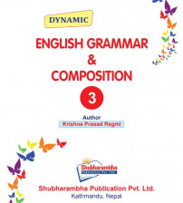 Dynamic English Grammar and Composition 3