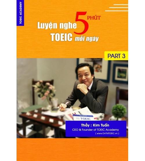 5 phút luyện nghe Toeic Part 3 mỗi ngày - Thầy Tuấn