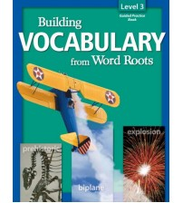 Building Vocabulary from Word Roots Level 3
