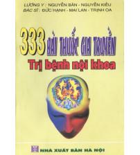 333 bài thuốc gia truyền trị bệnh nội khoa