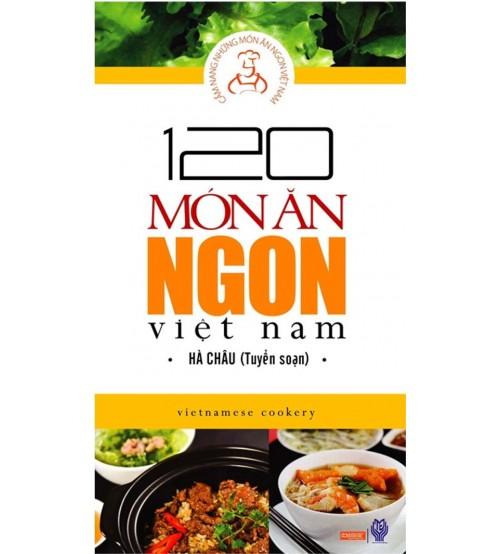 120 món ăn ngon Việt Nam - Hà Châu