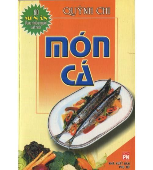 60 Món Ăn Được Nhiều Người Yêu Thích - Món Cá