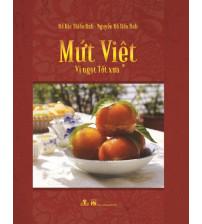 Mứt Việt Vị Ngọt Tết Xưa